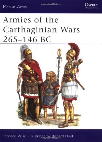 Armies of the Carthaginian Wars 265-146 BC (Men-at-Arms)