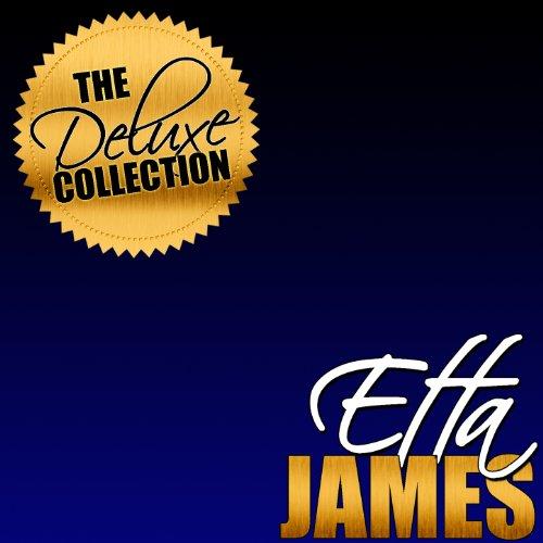 The Deluxe Collection: Etta Ja...