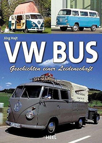 Preisvergleich Produktbild VW Bus: Geschichten einer Leidenschaft