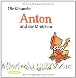 Anton und die Mädchen | Könnecke, Ole (1961-....). Auteur