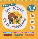 Les récrés de la maternelle - Petite section 3-4 ans