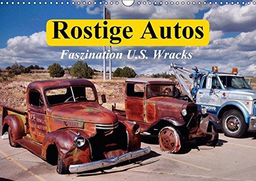 Rostige Autos. Faszination U.S. Wracks (Wandkalender 2018 DIN A3 quer): Die Ästhetik alter und verrosteter Autos für Nostalgie-Fans (Monatskalender, ... [Kalender] [Apr 07, 2017] Stanzer, Elisabeth
