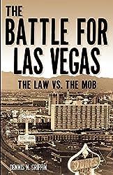 The Battle for Las Vegas: The Law vs. The Mob (True Crime)