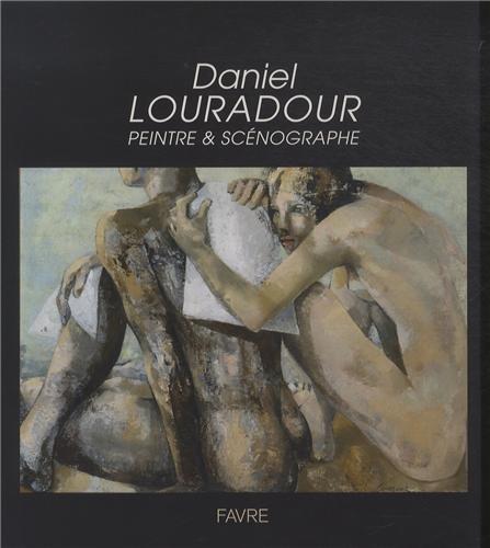 Daniel Louradour, Peintre et scénographe