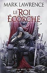 L'Empire Brisé T02 Le Roi écorché