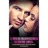 """Erotica Romantica: El Faro del Multimillonario (Un multimillonario, un chico malo, un romance  Libro 4 Su control) (Romance de Suspenso de un Multimillonario """"Erotica Romantica"""")"""