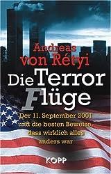 Die Terror(f)lüge: Der 11. September 2001 und die besten Beweise, dass wirklich alles anders war