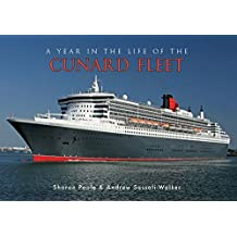 A Year in the Life of the Cunard Fleet by Sharon Poole (15-Apr-2015) Paperback