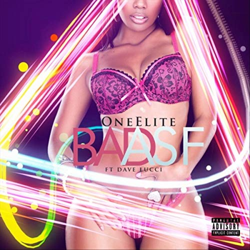 Elite Bad (Bad Asf (feat. Dave Lucci) [Explicit])