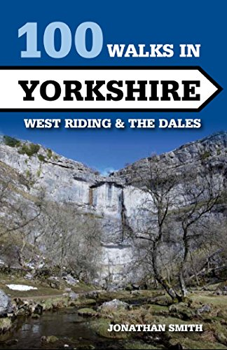 100 walks in yorkshire west riding and the dales ebook jonathan j 100 walks in yorkshire west riding and the dales by smith jonathan j fandeluxe Gallery