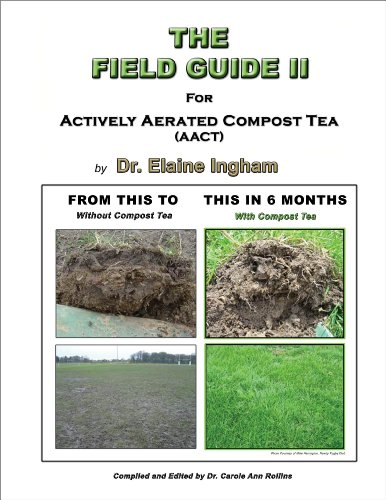 the-field-guide-ii-for-actively-aerated-compost-tea-english-edition