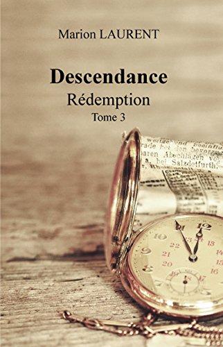 Descendance : Rédemption - Tome 3 par Marion LAURENT
