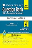 Oswaal CBSE CCE Question bank with complete solution Mathematic Class 6 term 1 & 2 PB