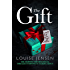 The Gift: The gripping psychological thriller everyone is talking about