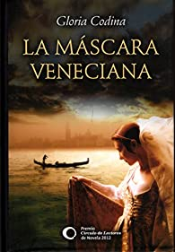 La Máscara Veneciana par  Gloria Codina Pueyo