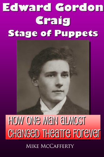 Edward Gordon Craig: Stage of Puppets