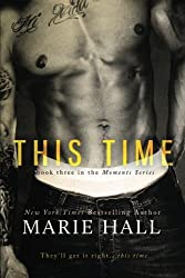 This Time (Moments) (Volume 3) by Marie Hall (2014-06-05)