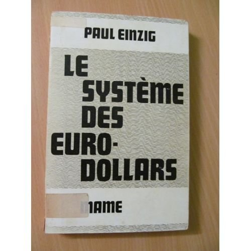 Le systeme des euro-dollars