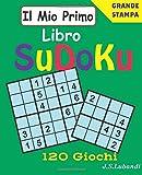 Il Mio Primo Libro Sudoku: 1