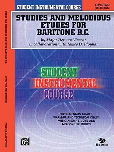 Studies and Melodious Etudes for Baritone B.C., Level Two (Student Instrumental Course)