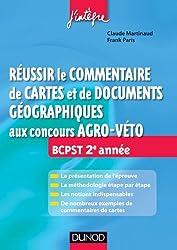 Réussir le commentaire de cartes et de documents géographiques aux concours Agro-Veto: BCPST 2e année