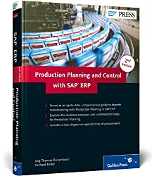 Production Planning and Control with SAP ERP (SAP PRESS: englisch)