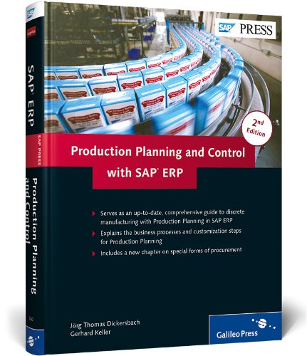 Production Planning and Control with SAP ERP (SAP PRESS: englisch) (Produktionsplanung Software)