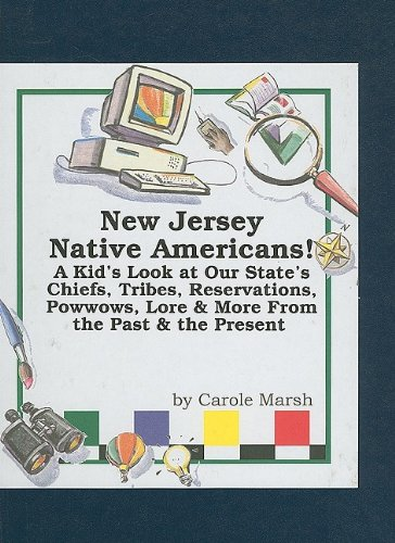 ericans: A Kid's Look at Our State's Chiefs, Tribes, Reservations, Powwows, Lore & More from the Past & the Present (Carole Marsh State Books) ()