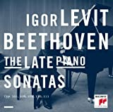 Beethoven: The Late Piano Sonatas -