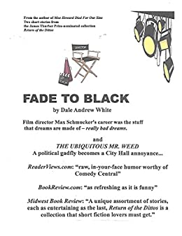 FADE TO BLACK: Two stories from the Thurber Prize-nominated