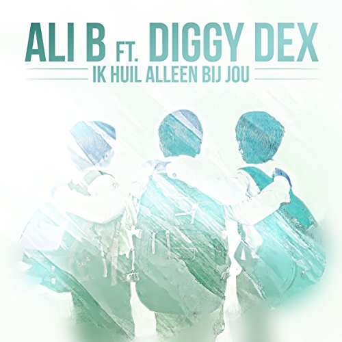 Ik huil alleen bij jou feat diggy dex by ali b on amazon music diggy dex solutioingenieria Gallery