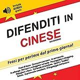 eBook Gratis da Scaricare Difenditi in Cinese Mandarino Frasi per parlare dal primo giorno include audio gratis (PDF,EPUB,MOBI) Online Italiano