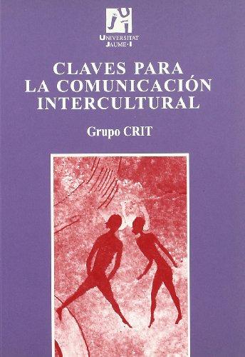 Claves para la comunicacion intercultural / Keys for the Intercultural Communication
