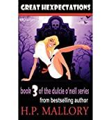 [ GREAT HEXPECTATIONS: DULCIE O'NEIL SERIES ] BY Mallory, H P ( AUTHOR )Feb-26-2012 ( Paperback )