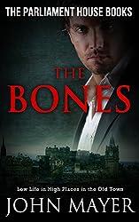The Bones (The Parliament House Books Book 3)