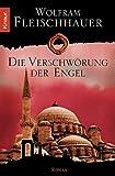 'Die Verschwörung der Engel' von Wolfram Fleischhauer
