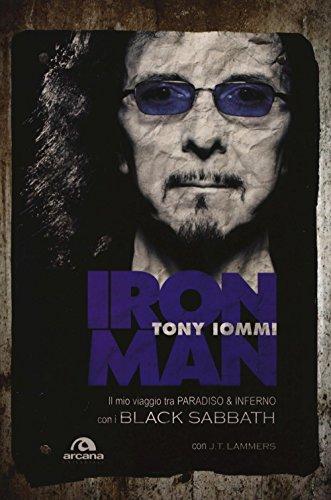 Iron man. Il mio viaggio tra paradiso & inferno con i Black Sabbath Iron man. Il mio viaggio tra paradiso & inferno con i Black Sabbath 51Ssrn7QIeL