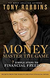 Money: Master the Game: 7 Simple Steps to Financial Freedom by Tony Robbins (2014-11-18)
