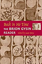 Back in No Time: The Brion Gysin Reader