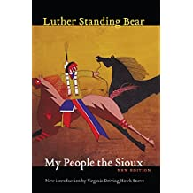 My People the Sioux, New Edition (English Edition)