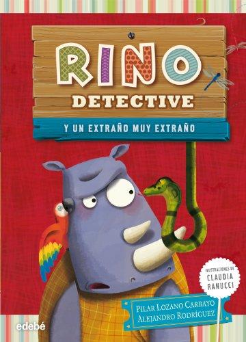 Rino Detective Y Un Extraño Muy Extraño