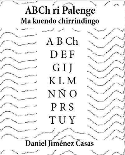 ABC de Palenque - ABCh ri Palenge: Cuenticos - Ma kuendo chirrindingo por Daniel JiménezCasas