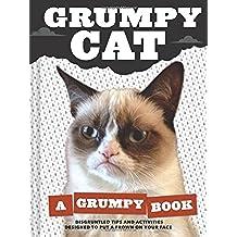 Grumpy Cat: A Grumpy Book. By Grumpy Cat