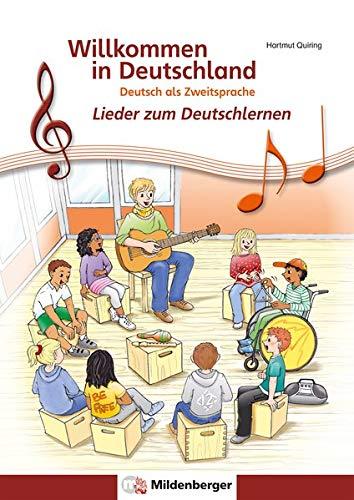 Willkommen in Deutschland – Lieder zum Deutschlernen, Schülerheft: Deutsch als Zweitsprache