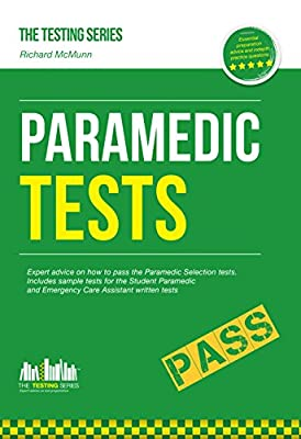 Paramedic Tests for the Paramedic selection process