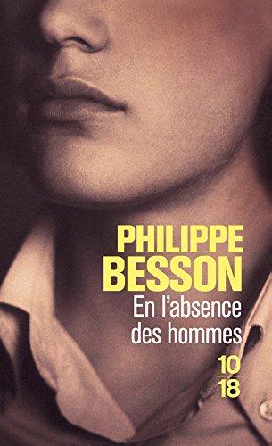 En l'absence des hommes par Philippe BESSON