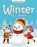 Malbuch Winter ab 2 Jahren: 55 Malvorlagen Winter - Winter Malbuch Für Kinder...