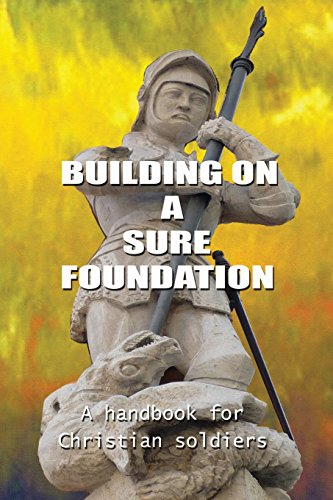 Building On A Sure Foundation