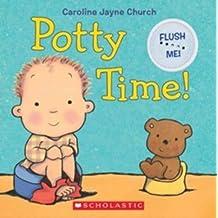 Potty Time! by Caroline Jayne Church (2012-05-01)