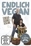 Endlich Vegan - Einfach gesund & schlank [Rohe Energie]